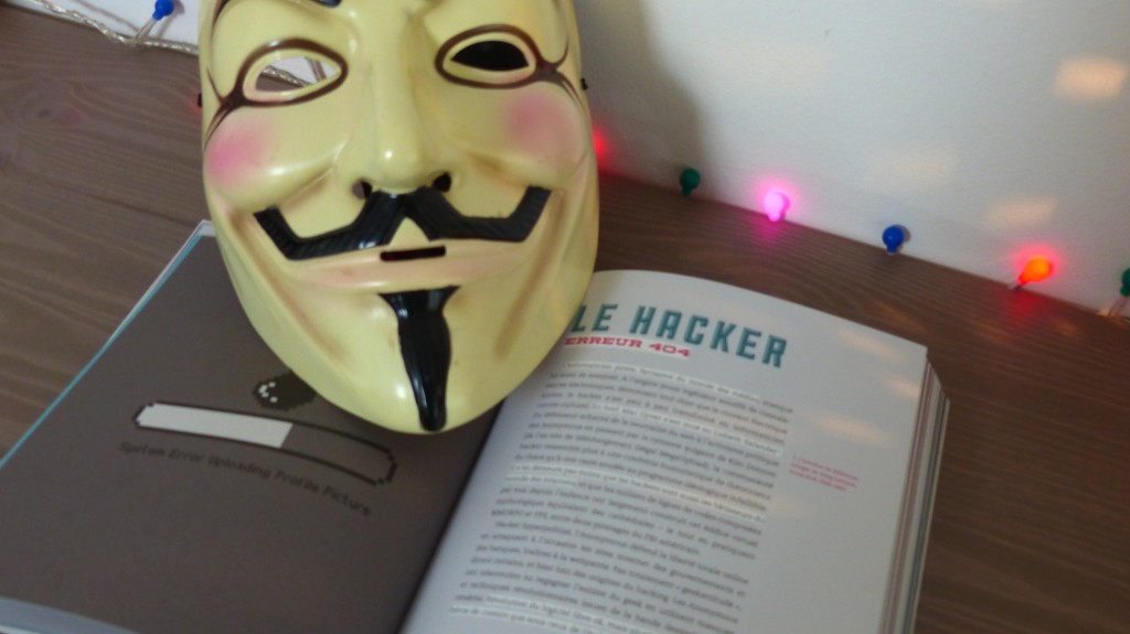Geek la revanche, le hacker